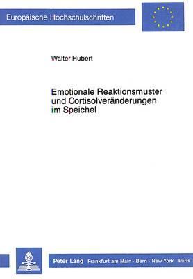 Emotionale Reaktionsmuster und Cortisolveränderungen im Speichel