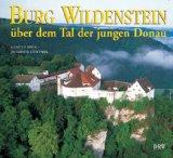 Burg Wildenstein über dem Tal der jungen Donau