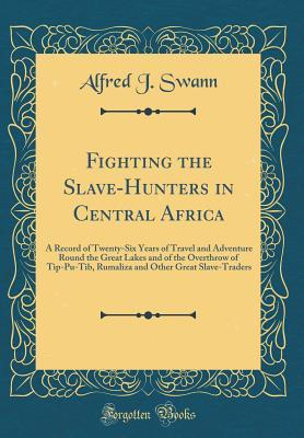 Fighting the Slave-Hunters in Central Africa