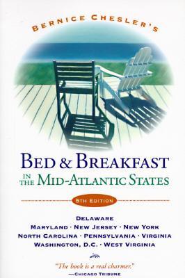 Bernice Chesler's Bed & Breakfast in the Mid-Atlantic States