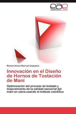 Innovación en el Diseño de Hornos de Tostación de Maní