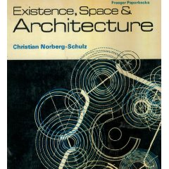 Existence, Space & Architecture
