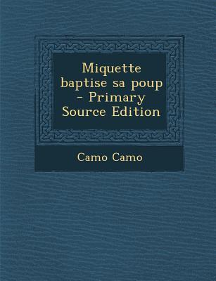 Miquette Baptise Sa Poup