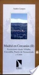 Madrid en cercanías: Excursiones desde Villalba, Cercedilla, Puerto de Navacerrada y Cotos