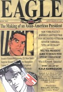 Eagle, the Making of an Asian-American President: Volumes 5-8