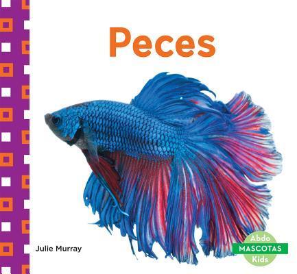 Peces (Fish)