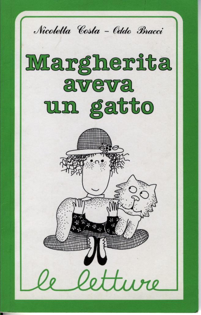Margherita aveva un ...