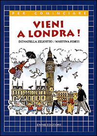 Vieni a Londra!