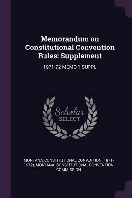 Memorandum on Constitutional Convention Rules