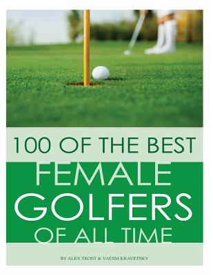 100 of the Best Female Golfers of All Time