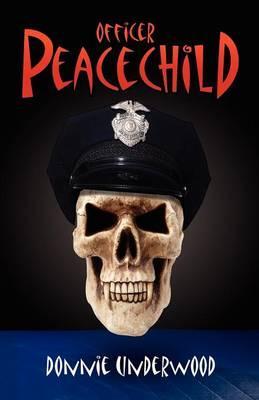 Officer Peacechild