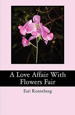 A Love Affair With Flowers Fair