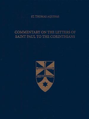 Commentary on the Letters of Saint Paul to the Corinthians