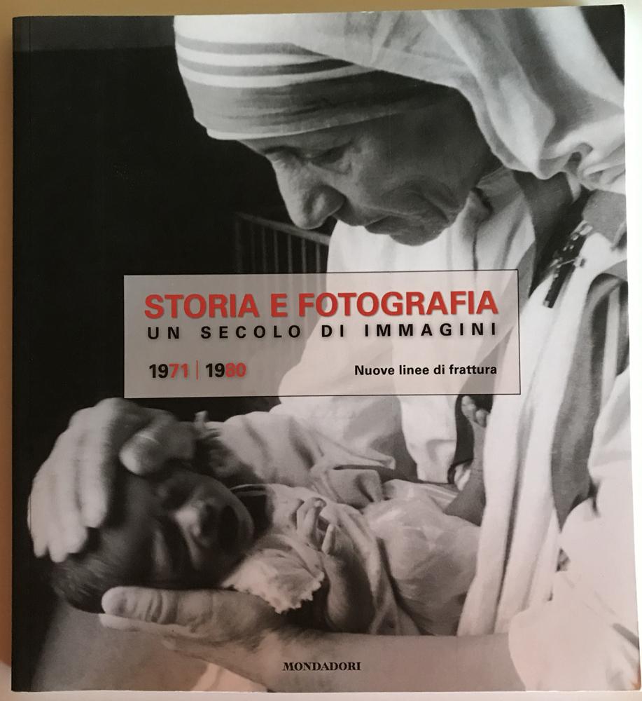 Storia e fotografia: un secolo di immagini - vol. 7