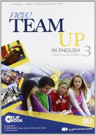 New team up in english. Student's book-Workbook. Con espansione online. Con libroLIM. Per la Scuola media. Con MultiROM