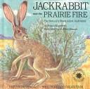 Jackrabbit and the Prairie Fire