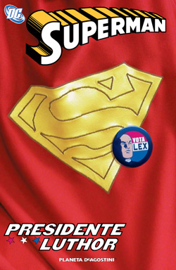 Superman: Presidente...
