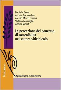 La percezione del concetto di sostenibilità nel settore vitivinicolo