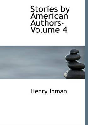 Stories by American Authors- Volume 4