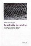 Auschwitz darstellen