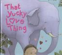 That Yucky Love Thin...