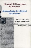 Dragmalogia de Eligibili Vite Genere