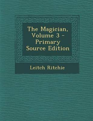 The Magician, Volume...