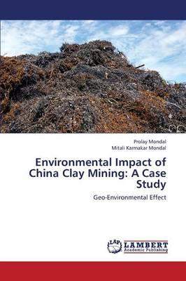 Environmental Impact of China Clay Mining