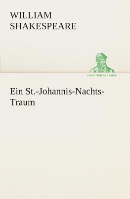 Ein St.-Johannis-Nachts-Traum