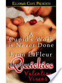 A Cupid's Work Is Never Done
