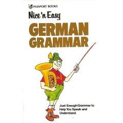 Nice ¿N Easy German Grammar