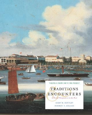 Traditions and Encounters Volume II with Powerweb; MP