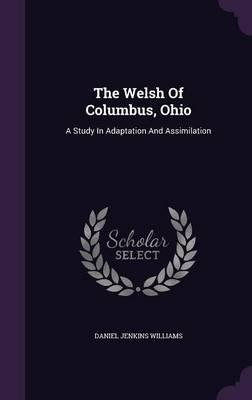 The Welsh of Columbus, Ohio