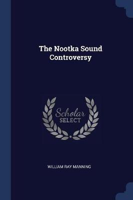 The Nootka Sound Con...