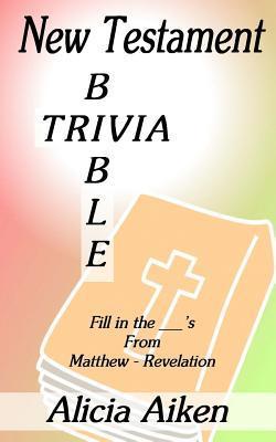 New Testament Bible Trivia Matthew-Revelation