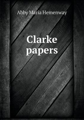 Clarke Papers