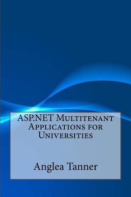 Asp.net Multitenant Applications for Universities