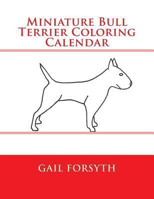 Miniature Bull Terrier Coloring Calendar