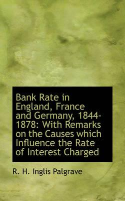 Bank Rate in England, France and Germany, 1844-1878