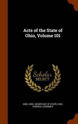 Acts of the State of Ohio, Volume 101