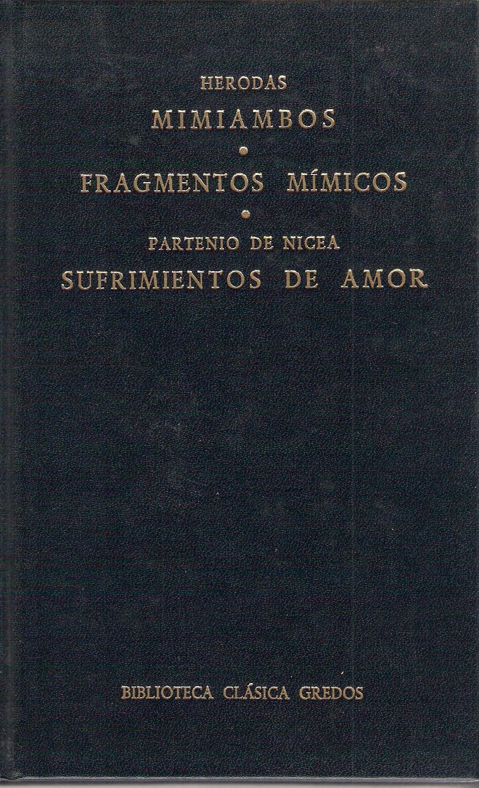Mimiambos - Fragmentos Mímicos - Sufrimientos de amor