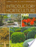 e-Study Guide for: Introductory Horticulture by Carroll Shry, ISBN 9781435480391