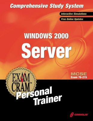 Windows 2000 Server Exam Cram Personal Trainer