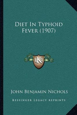 Diet in Typhoid Fever (1907)