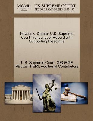 Kovacs V. Cooper U.S. Supreme Court Transcript of Record with Supporting Pleadings