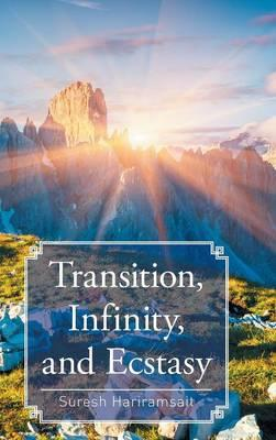 Transition, Infinity, and Ecstasy