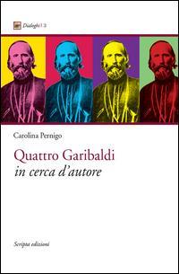 Quattro Garibaldi in cerca d'autore