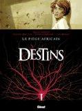 Destins, Tome 3