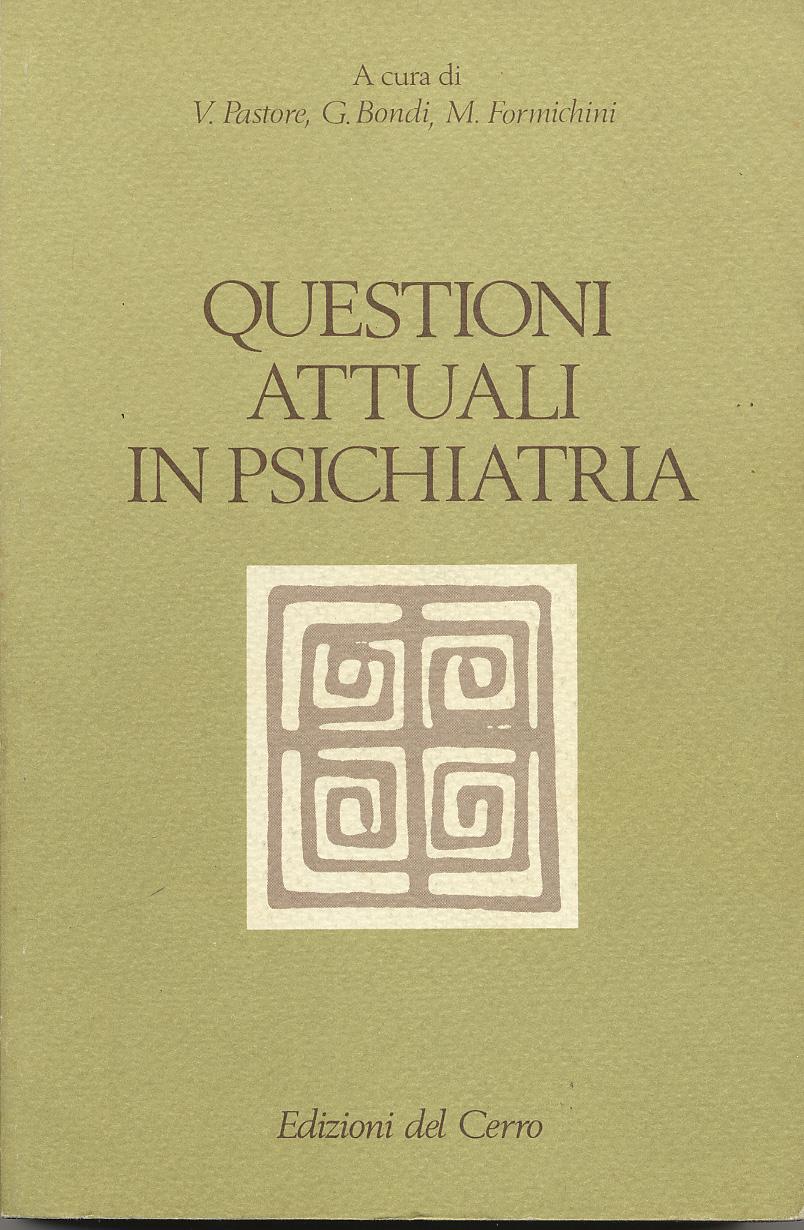 Questioni attuali in psichiatria