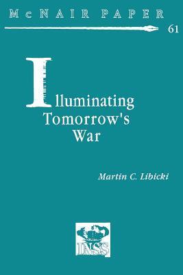 Illuminating Tomorrow's War